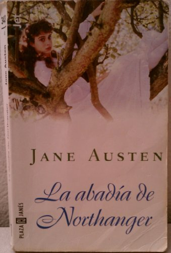 Abadia de Northanger, La: Jane Austen