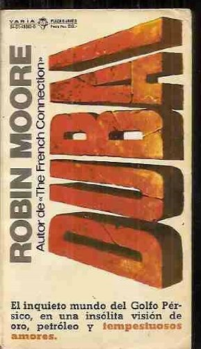 Dubai by/por Robin Moore (1977 Paperback): Robin Moore