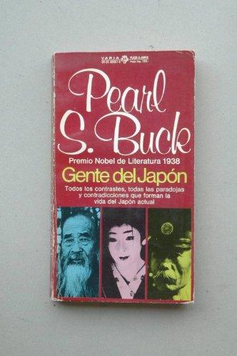 9788401480072: Gente del Japón / Pearl S. Buck ; traducción de Luis Buelta