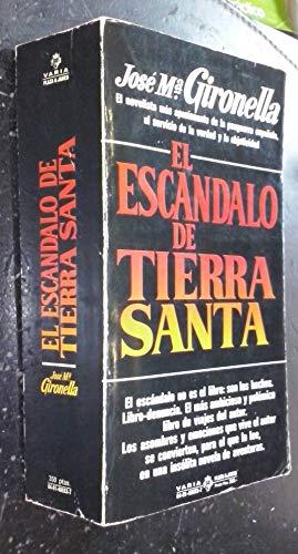 9788401480331: EL ESCANDALO DE TIERRA SANTA.