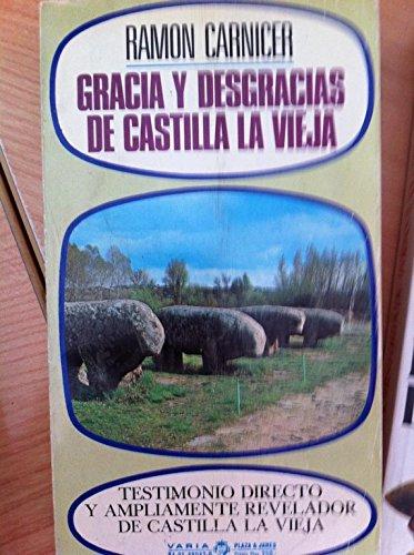 9788401480423: Gracia y desgracias de Castilla La Vieja (Varia) (Spanish Edition)