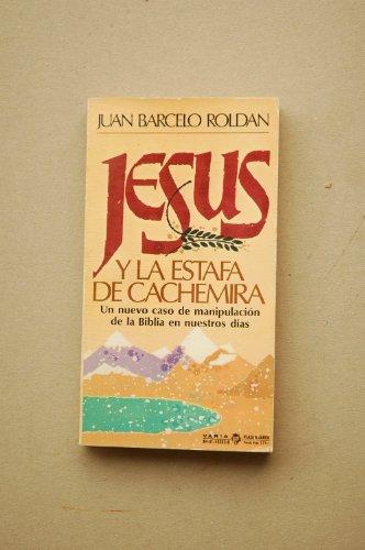 9788401480805: Jesús y la estafa de Cachemira / Juan Barceló Roldán
