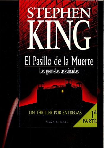 El Pasillo De La Muerte (Parte 1): King, Stephen