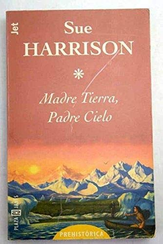 9788401485527: Madre Tierra Padre Cielo (Spanish Edition)