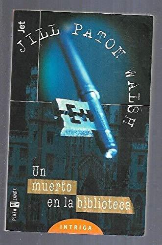Un Muerto En La Biblioteca (Spanish Edition) (8401485681) by Jill Paton Walsh