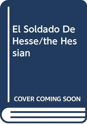 9788401490095: El Soldado De Hesse/the Hessian