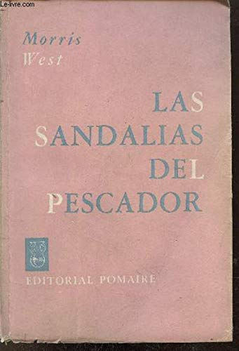 9788401490330: Las Sandalias Del Pescador/the Shoe of the Fisherman (Spanish Edition)