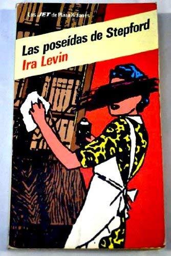 9788401490491: Las Poseidas De Stepford (Spanish Edition)
