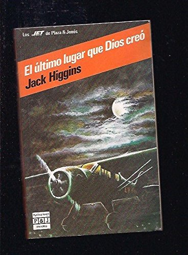 9788401490859: El Ultimo Lugar Que Dios Creo/the Last Place God Made (Spanish Edition)