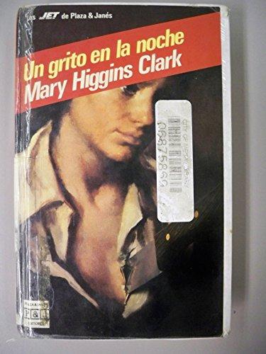 Un grito en la noche (9788401491122) by Mary Higgins Clark