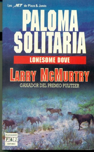9788401491955: Paloma solitaria. lonesome dove