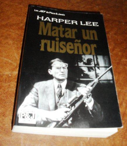 9788401492044: Matar a un ruiseñor (Los Jet De Plaza & Janes, 204)