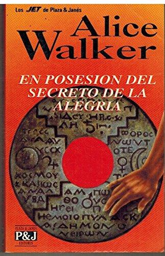 9788401492143: En Posesion Del Secreto De LA Alegria/Possessing the Secret of Joy (Spanish Edition)
