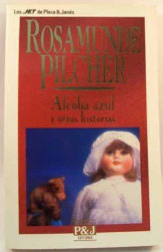 Alcoba Azul y Otras Historias: ROSAMUNDE PILCHER