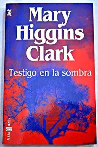 9788401493195: Testigo En La Sombra (Los jet de Plaza & Janes) (Spanish Edition)