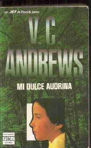Mi dulce audrina: Andrews, V. C.(Virginia