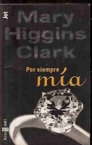 Por Siempre MIA - 184 (Spanish Edition) (8401493382) by Mary Higgins Clark