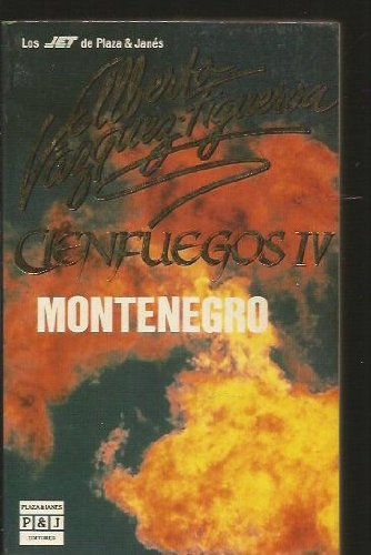 9788401494048: Montenegro: Montenegro (Cienfuegos IV)