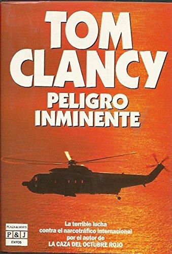 Peligro inminente (8401495253) by Tom Clancy