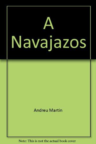 9788401496073: A Navajazos (Spanish Edition)