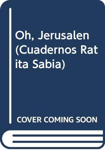 9788401496325: Oh, Jerusalén (Cuadernos Ratita Sabia)