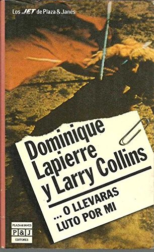 9788401496356: O llevaras luto por mi [Oct 13, 1989] Lapierre,D. and Collins,L.