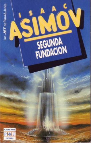 9788401496530: La Segunda Fundacion (Spanish Edition)