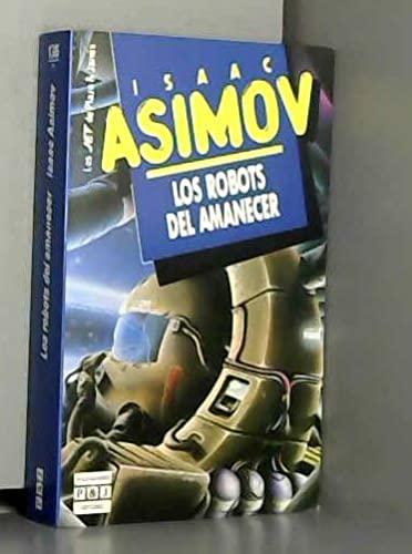 9788401496615: Robots del amanecer