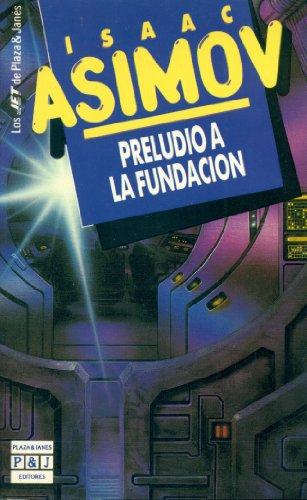 9788401496660: Preludio a La Fundacion
