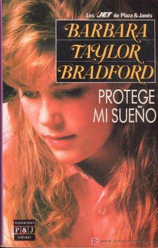 Protege mi sue?o: Bradford, Barbara Taylor