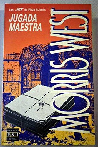 9788401497469: Jugada maestra [Paperback] [Jan 01, 1991] West, Morris L.