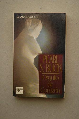 9788401497643: Biblioteca de pearl s. buckorgullo de corazon