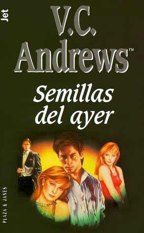 9788401497940: Semillas del ayer (Dollanganger Series)