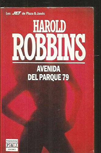 Avenida Del Parque 79 (Spanish Edition) (8401498686) by Robbins