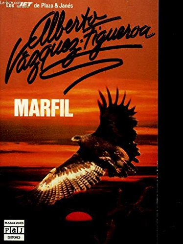 marfil( Spanish Text ): Alberto Vazquez-Figueroa