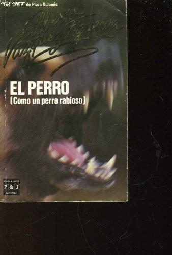 9788401499081: El perro b. autor Alberto Vázquez-Figueroa