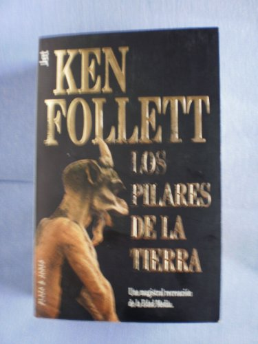9788401499586: Los Pilares de La Tierra (Spanish Edition)