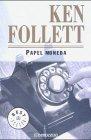 papel moneda ken follet p j: Ken Follet