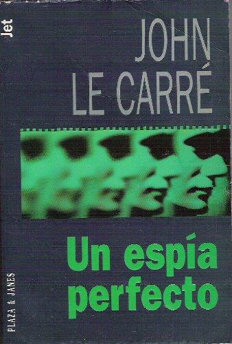 Un Espia Perfecto: Le Carre, John, Le Carr?, John