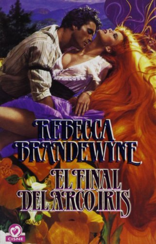 9788401506505: El final del arco iris/ Rainbow's End (Spanish Edition)