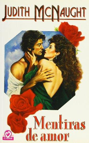 9788401506727: Mentiras De Amor (Spanish text)