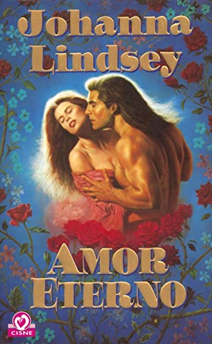 9788401511233: Amor eterno / Love Me Forever (Spanish Edition)