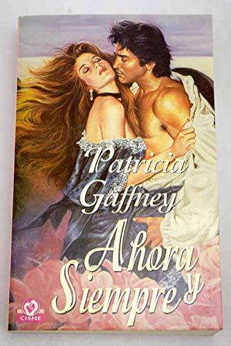 Ahora y siempre (9788401515026) by Patricia Gaffney