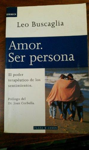 9788401520181: Amor ser persona
