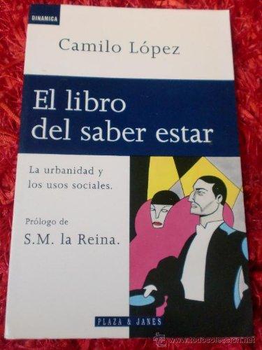 El libro del saber estar: Camilo Lopez