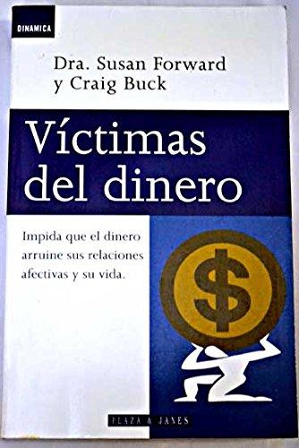 9788401520341: Victimas del dinero