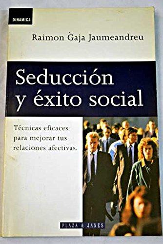 9788401520426: SEDUCCION Y EXITO SOCIAL