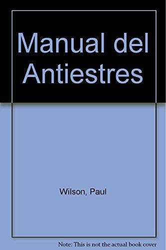 9788401520792: Manual del anti-estres