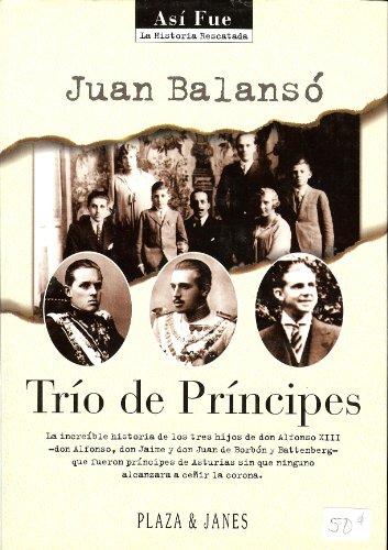9788401530005: Trio De Principes