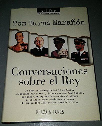 9788401530012: Conversaciones sobre el rey (Así fue) (Spanish Edition)